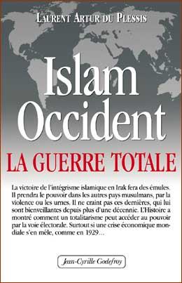 Islam Occident La Guerre Totale