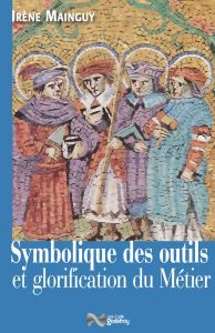 Symbolique des outils glorification des métiers 2016